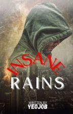 INSANE RAINS by Yeojob