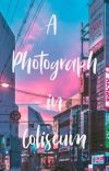 A Photograph in Coliseum ( completed)  cover