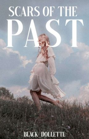 Scars of the Past (Hernandez Series #1) by black_dollette