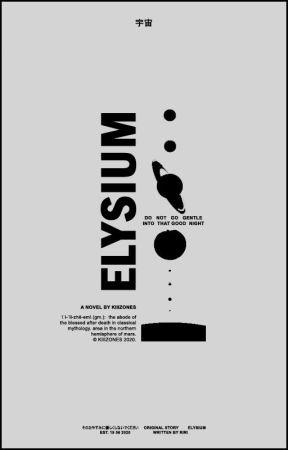elysium,      ORIGINAL¹ by kiIIzones
