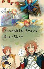 ☙⚝Ensemble Stars⚝ One-Shots    BxB    xReader by Rin_0505