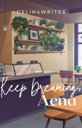 Keep Dreaming, Aena by cewinaaaa