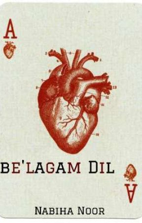 Be'lagam Dil by Snowflake_Rose