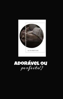 adorável ou perfeita? [ catradora ] - She Ra