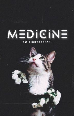 Medicine by twilightbreeze-