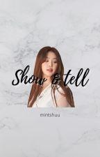 Show & Tell ✔ | sooshu | y. sh • s. sj by mintshuu