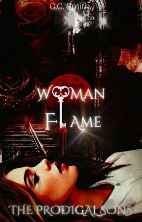 Woman and Flame | The Prodigal Sons by jcbbrsmith