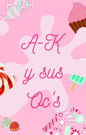 ⋆⍣★ A-K y sus Oc's ★⍣⋆ by vocaloidlover_ok