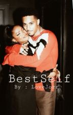 BestSelf {book 2} by LoveJorr