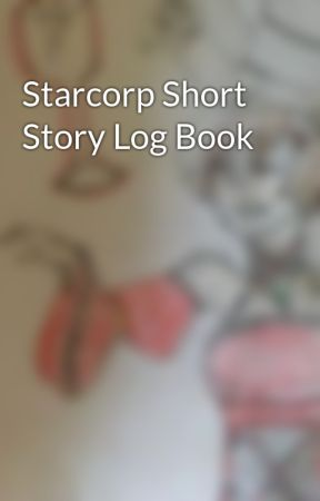 Starcorp Short Story Log Book by tvhd11