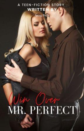 Win Over Mr. Perfect by TeacherAnny