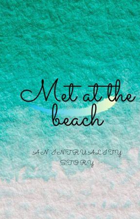 we met at the beach by PrinxietyStormCloud