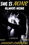 SHE IS MINE, ALWAYS MINE cover