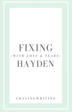 Fixing Hayden by cravingwriting