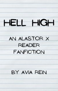 Hell High | An Alastor x Reader Lemon Series cover