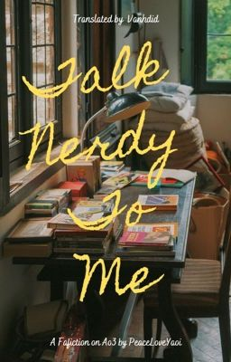 Đọc truyện v-trans | Talk Nerdy To Me | kookmin