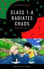 Class 1-A Radiates Chaos by ShotoTodorhoeki