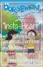 [Completed!] Insta-Heart [Doraemon Fanfiction] by MiroPH