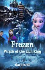 Frozen: Wrath of the Lich King (Elsa / Arthas - Frozen / World of Warcraft) by darklordi