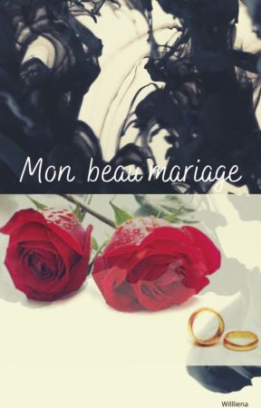 Mon beau mariage by willliena