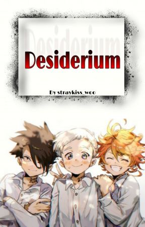 Desiderium ~ TPN X Reader by straykiss_woo