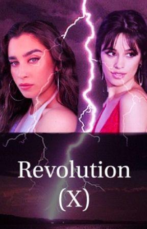 Revolution (X) - Camren by CamilaHaught