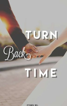 Turn Back Time by rhonaxoxo