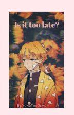 💛Is it too late?💛 (TanItsu/TanZen) (AU) by Sakura_Fics