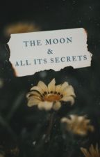 The Moon & All Its Secrets by alwayshalfway