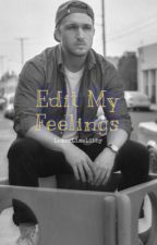Edit My Feelings ~Shayne x Reader~ by LemonLimeLibby