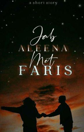 Jab Aleena Met Faris by Zinu13
