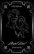 DEAD END   Senza Uscita di _Elia_000_