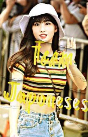 TEAM JAPONESES  by -Idol__Momo