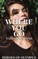 Where You Go ↠ Jason Grace by -tayloryvonne