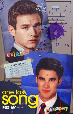 one last song ━━ glee ❪ blaine anderson.❫ by -reborns
