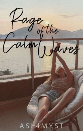 Rage of the Calm Waves (Flawed Series #2) by ashimyst