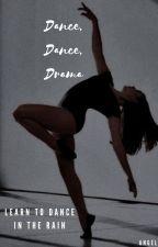 Dance, Dance, Drama? by Angel_love_vibes