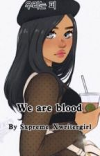 We are blood (a boondocks fanfic) by Sxpreme_Xwritergirl