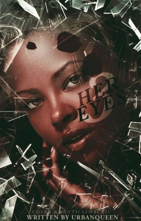 Her Eyes 3 by UrbanQueen