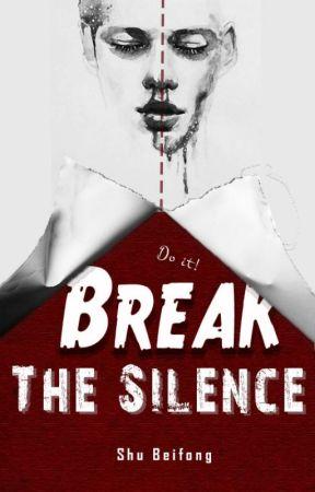 Break the Silence by Shu_Beifong