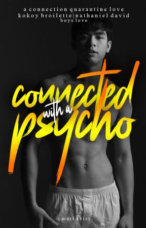 Connected with a Psycho by marlkrist