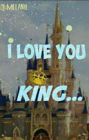 I Love You King (On going) by mel_mel130