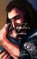 In a Father's Embrace by Dawning_Despair