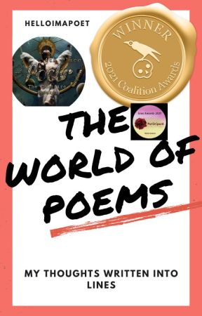 The World Of Poems by helloimapoet