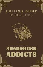 Shabdkosh  Addicts | Editing Shop by IndianLegion