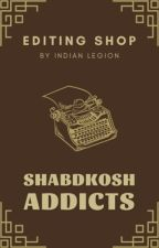 Shabdkosh  Addicts | Editing Shop by IndianLegion