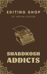 Shabdkosh  Addicts | Editing Shop cover
