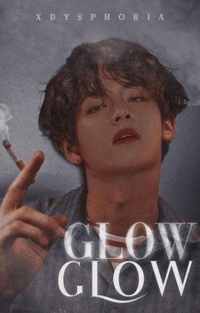 Glow Glow ➥  Taekook  +18 ۵ by xdysphoria