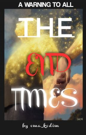 The End Times by oma_kodim