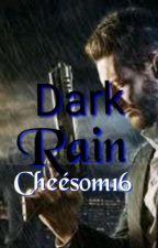Dark Rain by Cheesom16